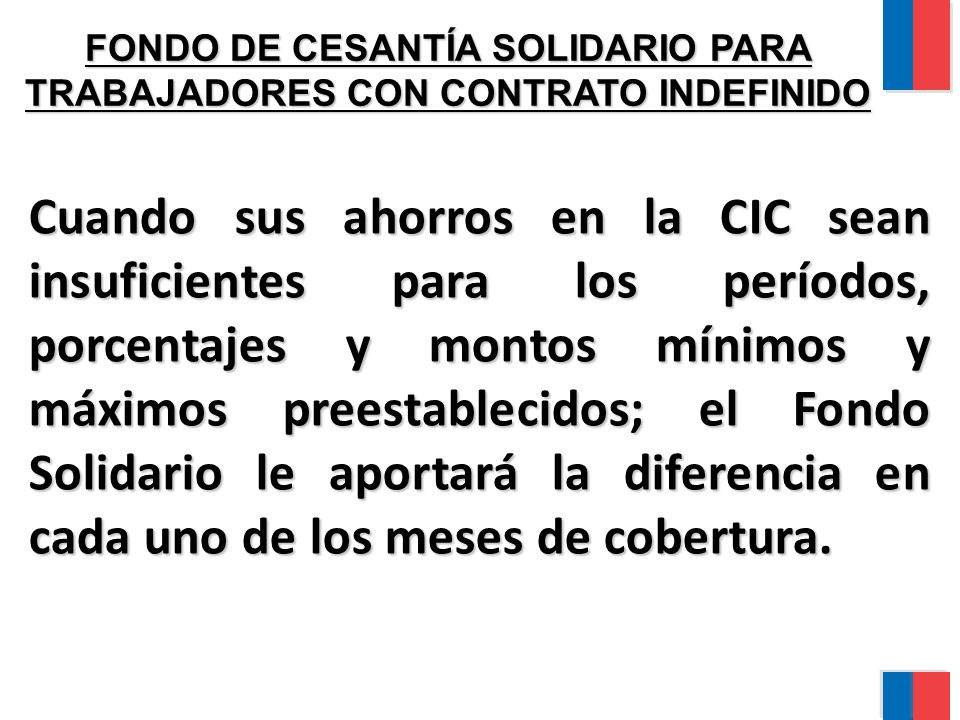 FONDO DE CESANTÍA SOLIDARIO PARA TRABAJADORES CON CONTRATO INDEFINIDO