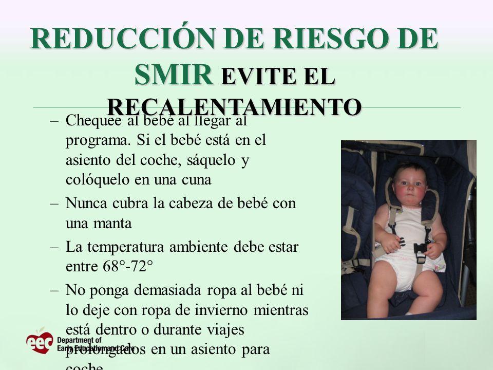 REDUCCIÓN DE RIESGO DE SMIR EVITE EL RECALENTAMIENTO