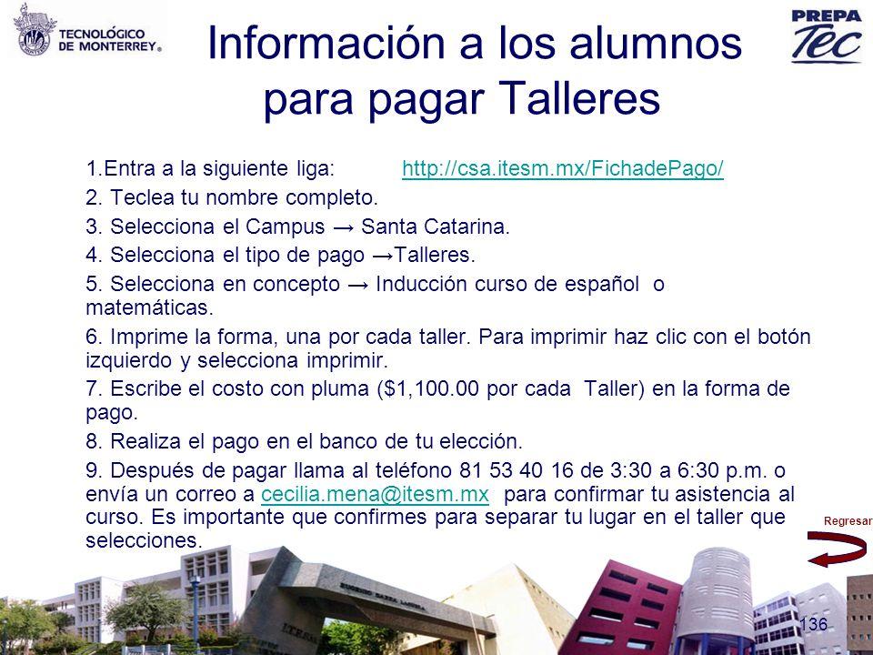 Información a los alumnos para pagar Talleres