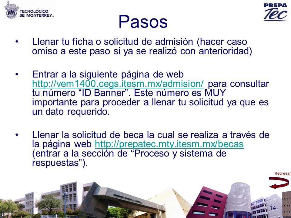 Pasos Llenar tu ficha o solicitud de admisión (hacer caso omiso a este paso si ya se realizó con anterioridad)