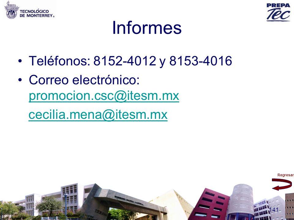 Informes Teléfonos: 8152-4012 y 8153-4016