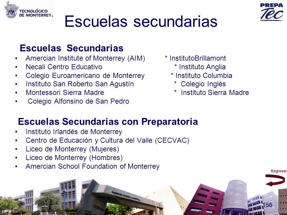 Escuelas secundarias Escuelas Secundarias con Preparatoria