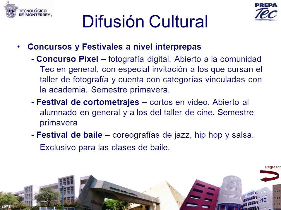 Difusión Cultural Concursos y Festivales a nivel interprepas