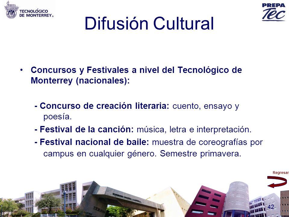 Difusión Cultural Concursos y Festivales a nivel del Tecnológico de Monterrey (nacionales):