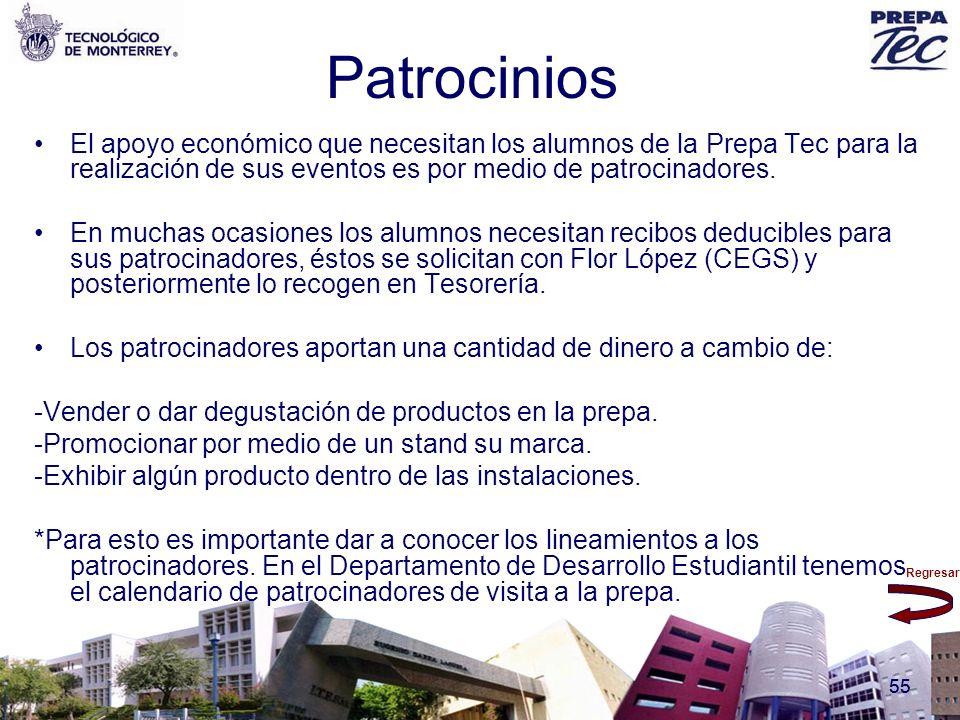Patrocinios El apoyo económico que necesitan los alumnos de la Prepa Tec para la realización de sus eventos es por medio de patrocinadores.