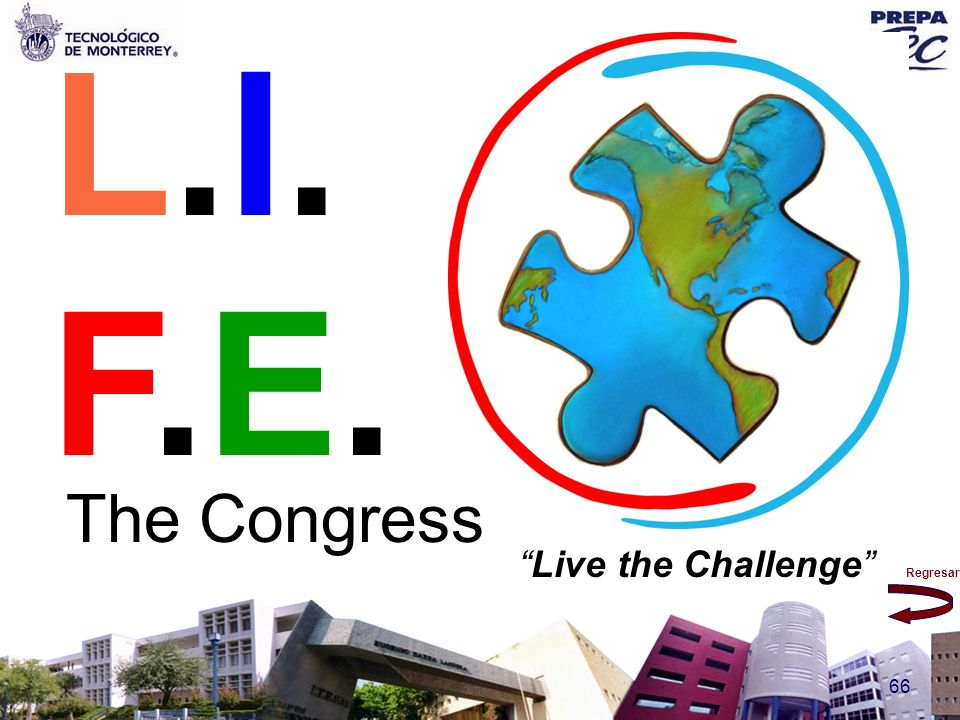 L.I.F.E. The Congress Live the Challenge