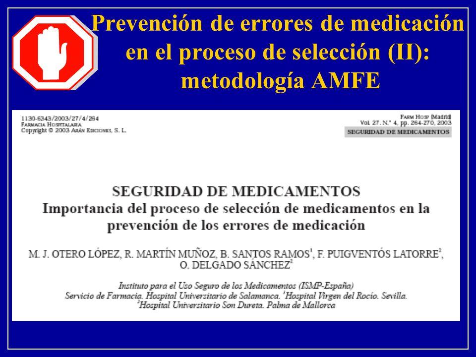 Prevención de errores de medicación en el proceso de selección (II): metodología AMFE