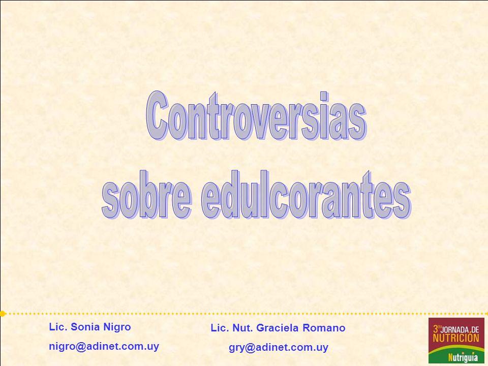 Controversias sobre edulcorantes Lic. Sonia Nigro