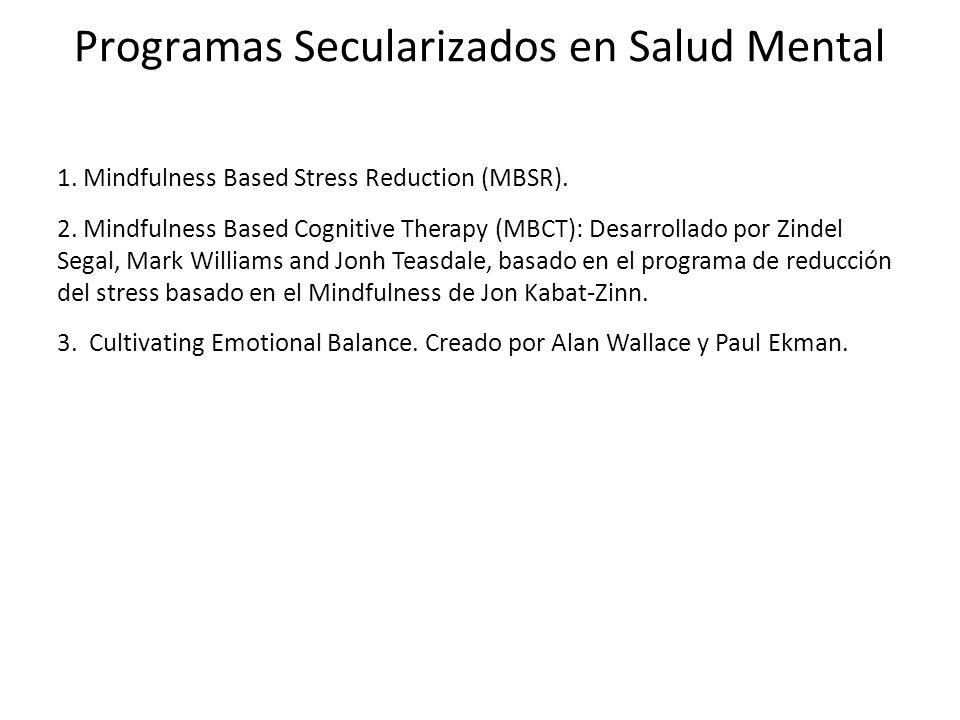 Programas Secularizados en Salud Mental