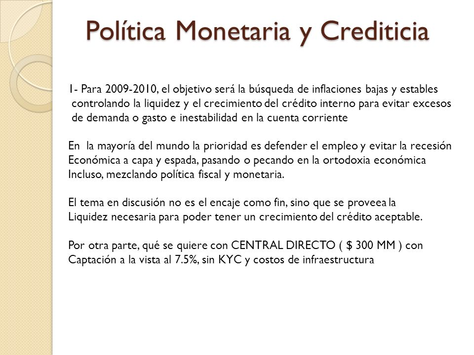 Política Monetaria y Crediticia