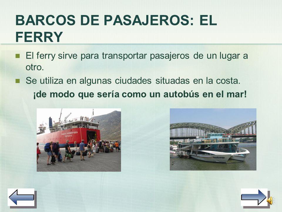BARCOS DE PASAJEROS: EL FERRY