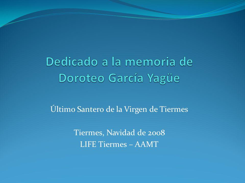 Dedicado a la memoria de Doroteo García Yagüe