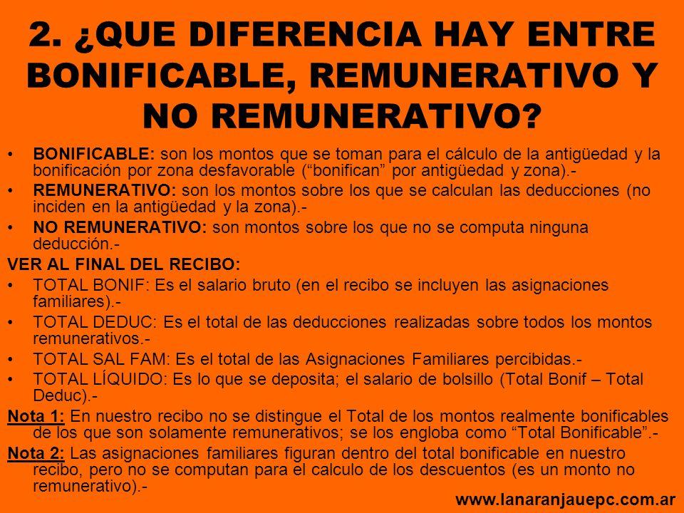 2. ¿QUE DIFERENCIA HAY ENTRE BONIFICABLE, REMUNERATIVO Y NO REMUNERATIVO