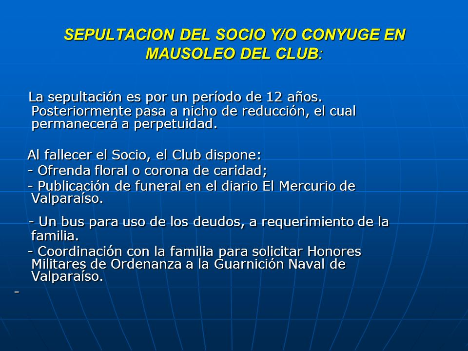 SEPULTACION DEL SOCIO Y/O CONYUGE EN MAUSOLEO DEL CLUB: