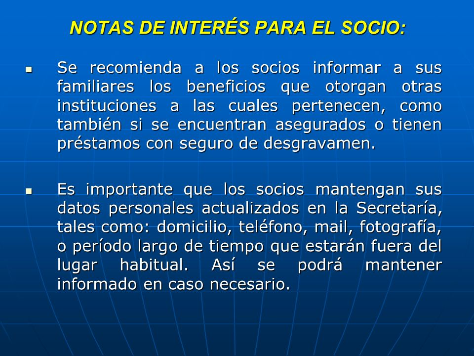 NOTAS DE INTERÉS PARA EL SOCIO: