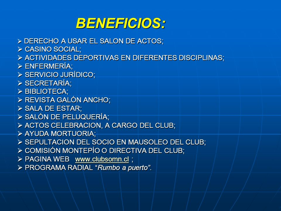 BENEFICIOS:  CASINO SOCIAL;