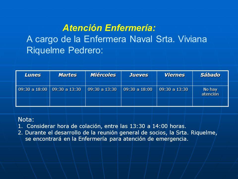 Atención Enfermería: A cargo de la Enfermera Naval Srta