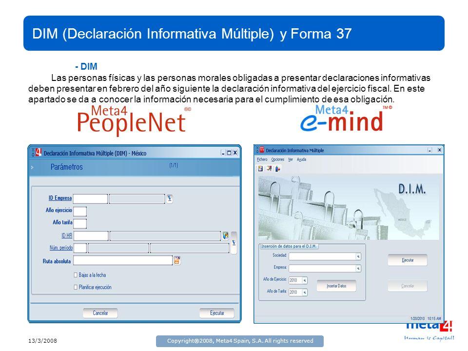 DIM (Declaración Informativa Múltiple) y Forma 37