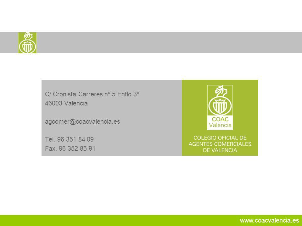26 C/ Cronista Carreres nº 5 Entlo 3º 46003 Valencia
