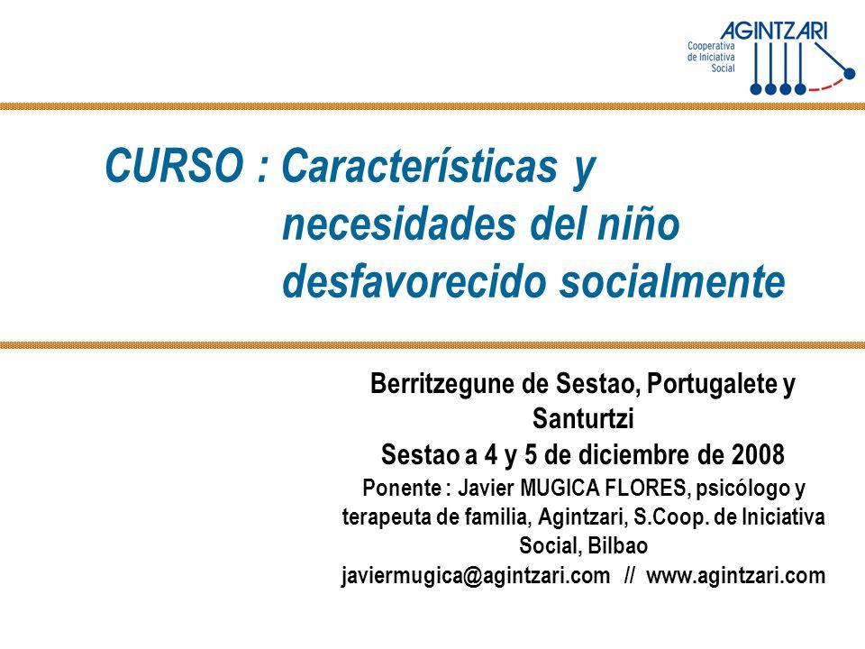 CURSO : Características y necesidades del niño desfavorecido socialmente