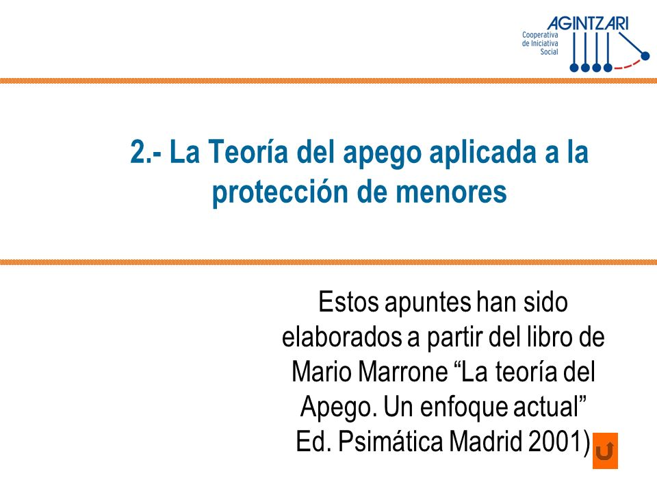 2.- La Teoría del apego aplicada a la protección de menores