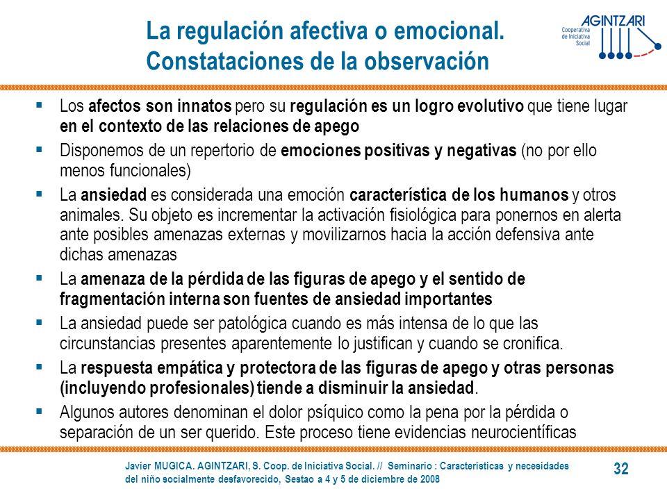 La regulación afectiva o emocional. Constataciones de la observación