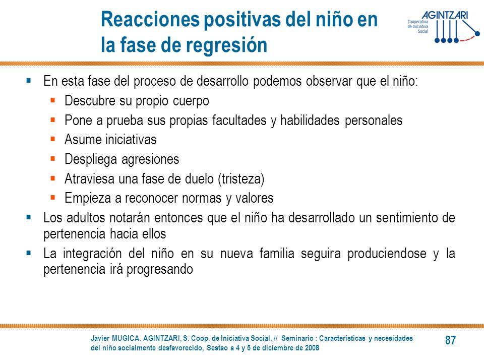 Reacciones positivas del niño en la fase de regresión