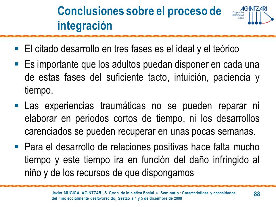 Conclusiones sobre el proceso de integración