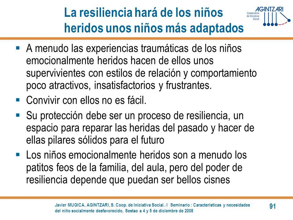 La resiliencia hará de los niños heridos unos niños más adaptados
