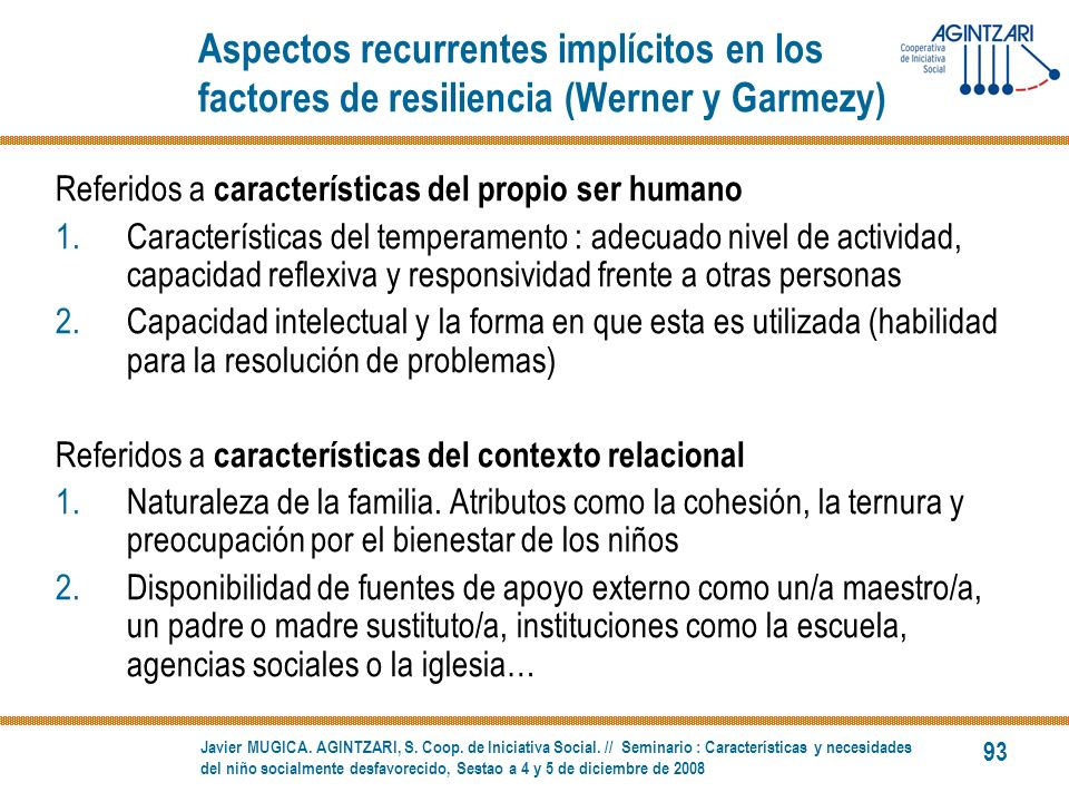 Aspectos recurrentes implícitos en los factores de resiliencia (Werner y Garmezy)
