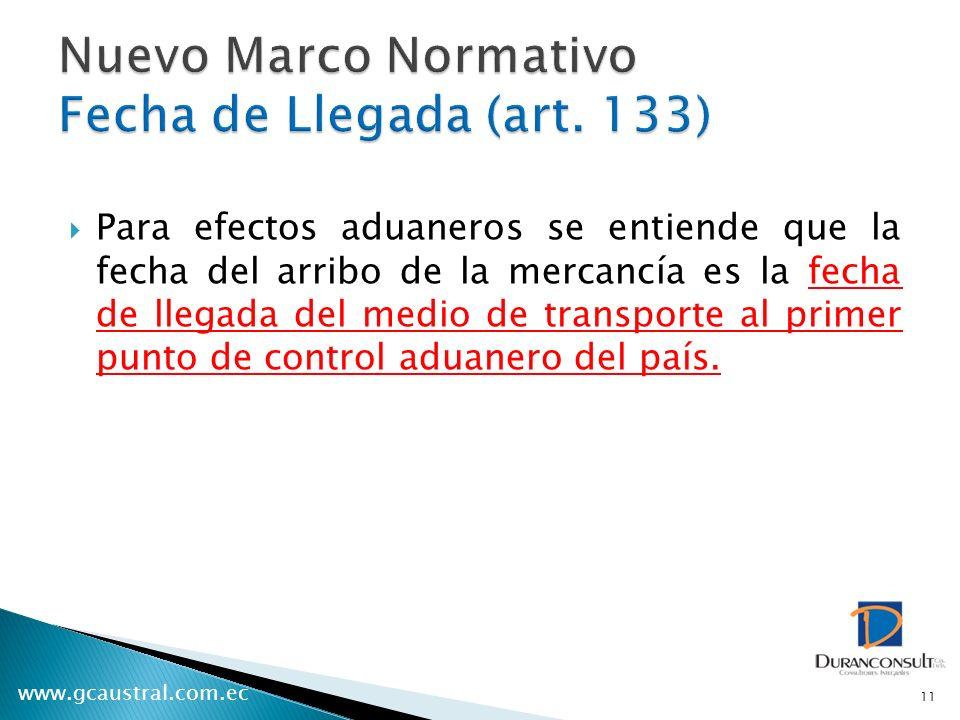 Nuevo Marco Normativo Fecha de Llegada (art. 133)