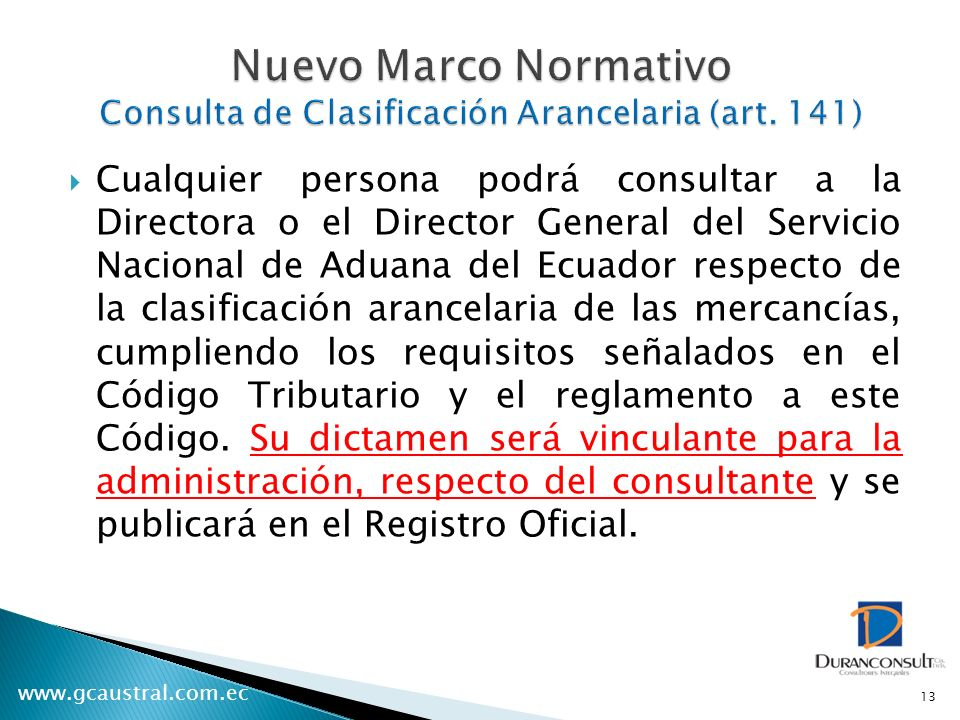Nuevo Marco Normativo Consulta de Clasificación Arancelaria (art. 141)