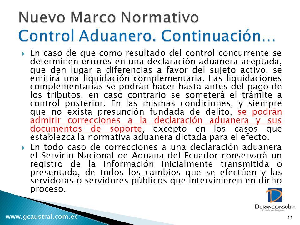 Nuevo Marco Normativo Control Aduanero. Continuación…