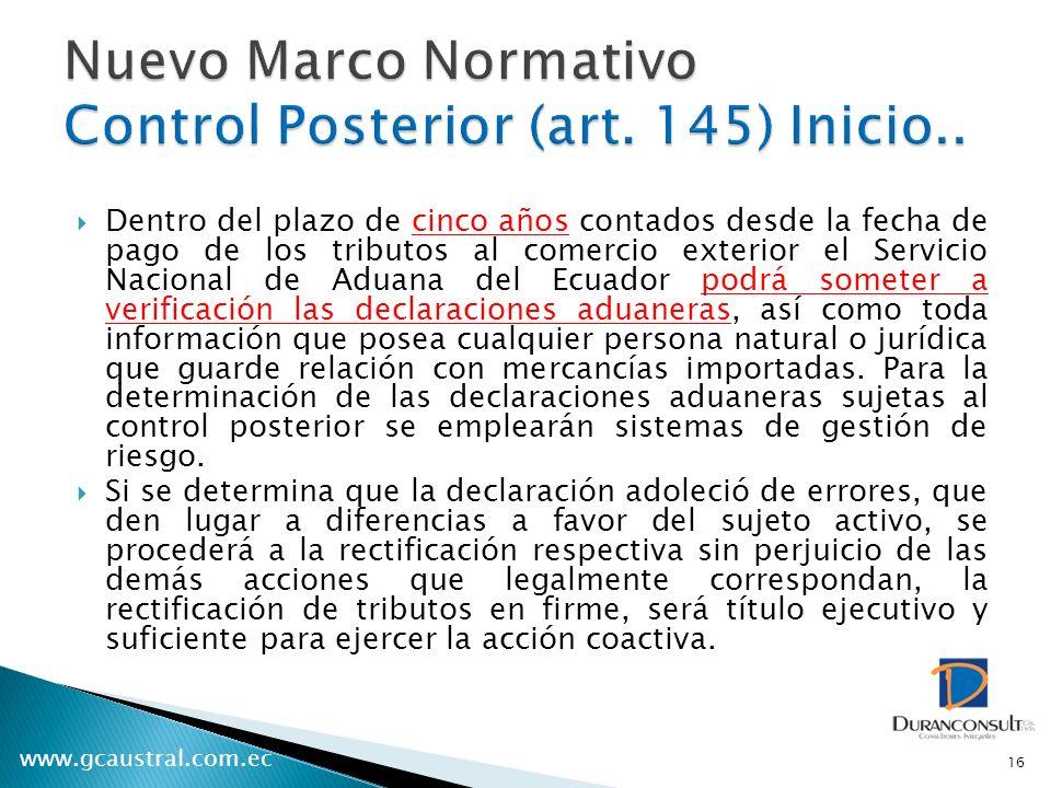 Nuevo Marco Normativo Control Posterior (art. 145) Inicio..