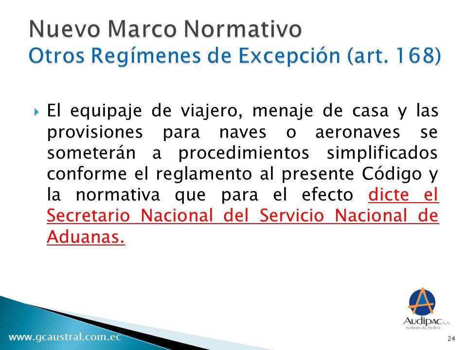 Nuevo Marco Normativo Otros Regímenes de Excepción (art. 168)