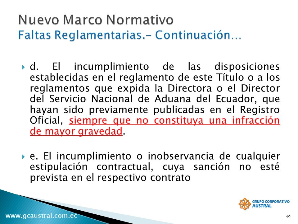 Nuevo Marco Normativo Faltas Reglamentarias.- Continuación…