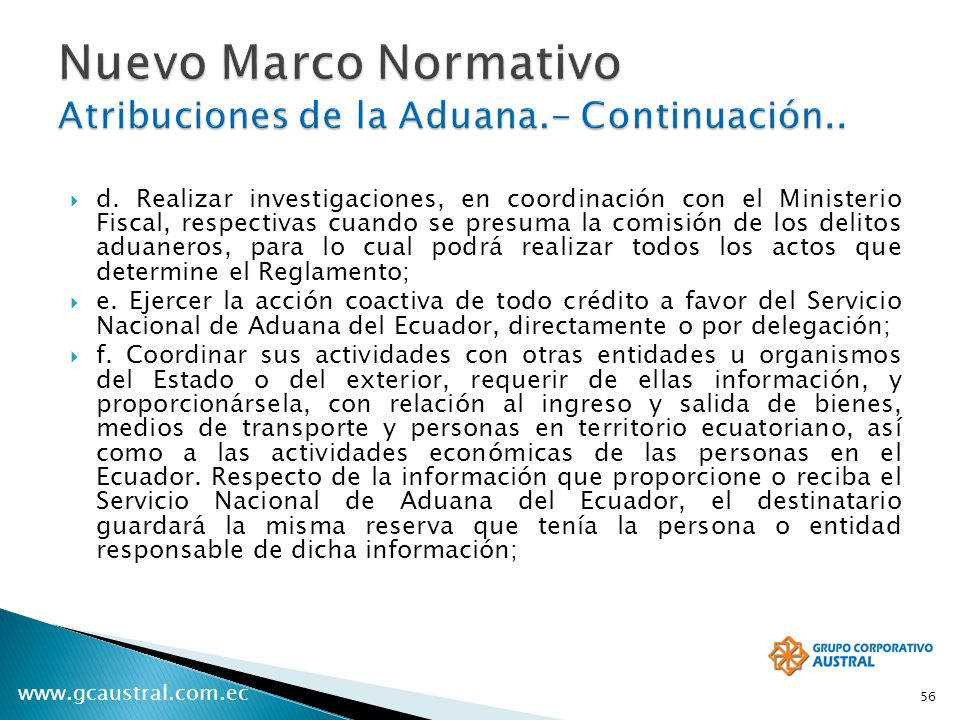 Nuevo Marco Normativo Atribuciones de la Aduana.- Continuación..