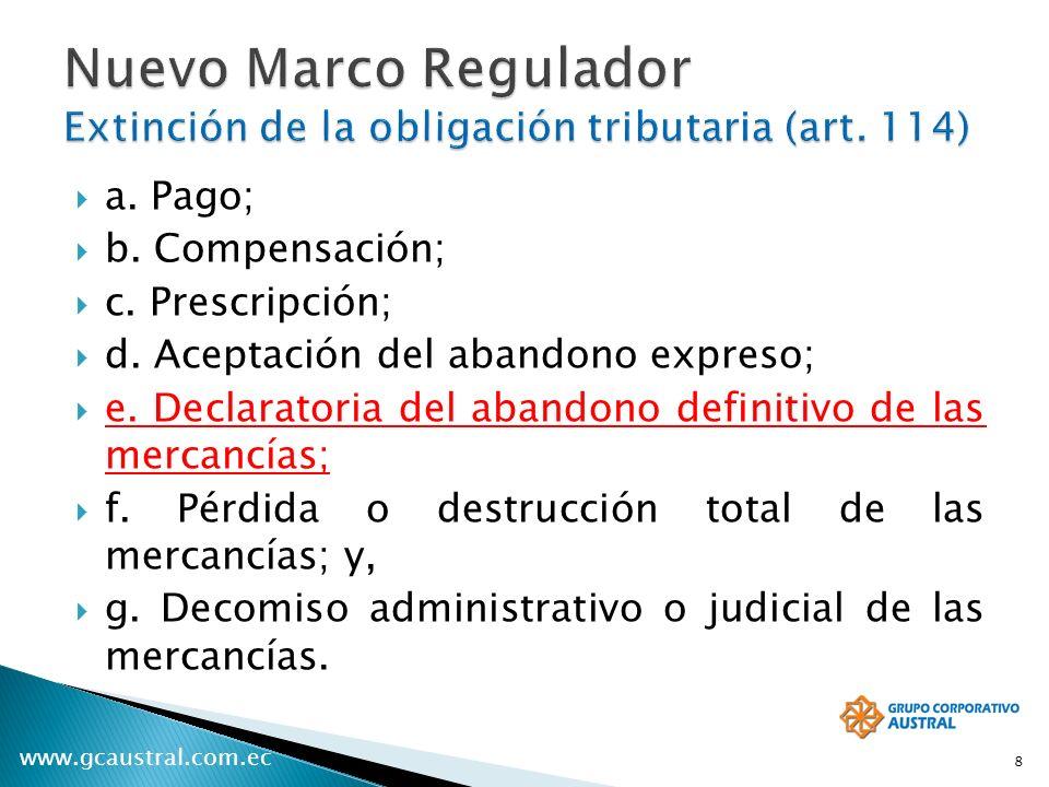 Nuevo Marco Regulador Extinción de la obligación tributaria (art. 114)