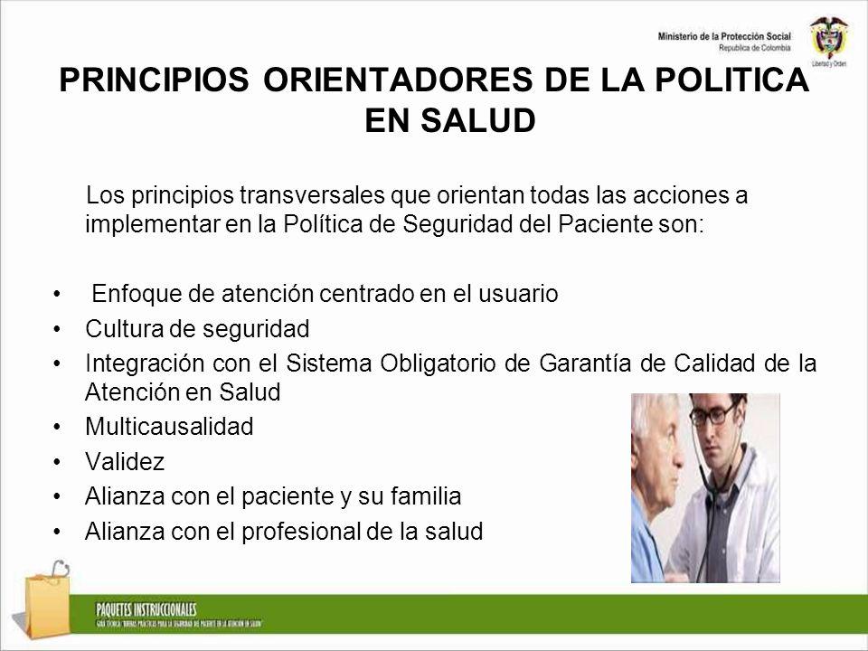 PRINCIPIOS ORIENTADORES DE LA POLITICA EN SALUD