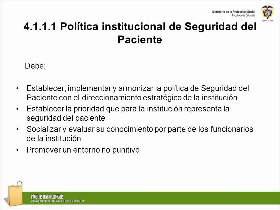 4.1.1.1 Política institucional de Seguridad del Paciente