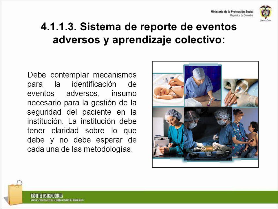 4.1.1.3. Sistema de reporte de eventos adversos y aprendizaje colectivo: