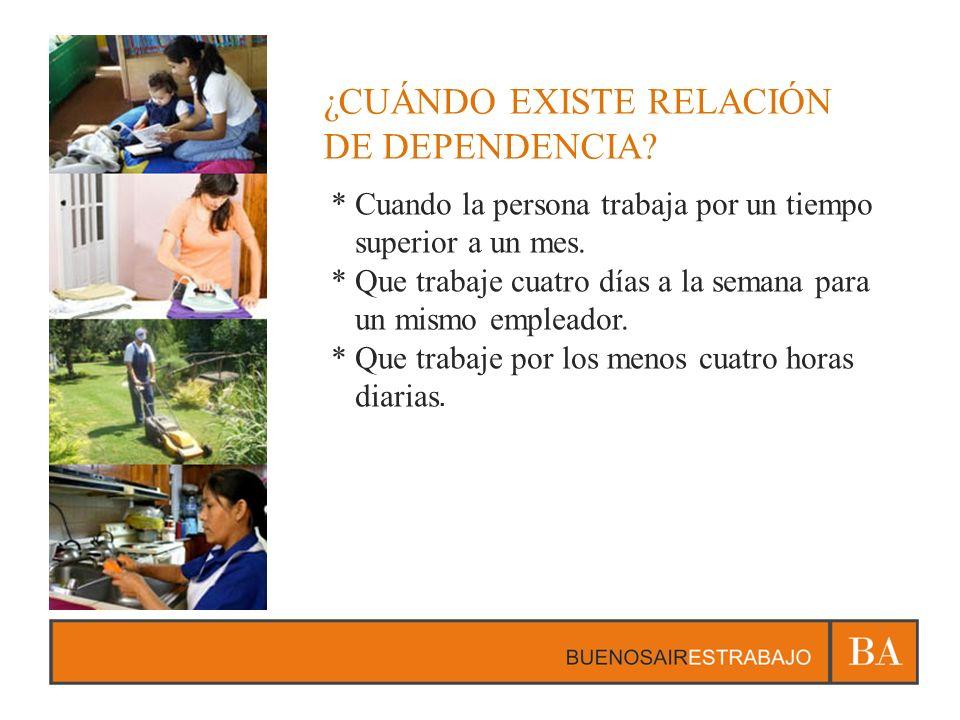 ¿CUÁNDO EXISTE RELACIÓN DE DEPENDENCIA