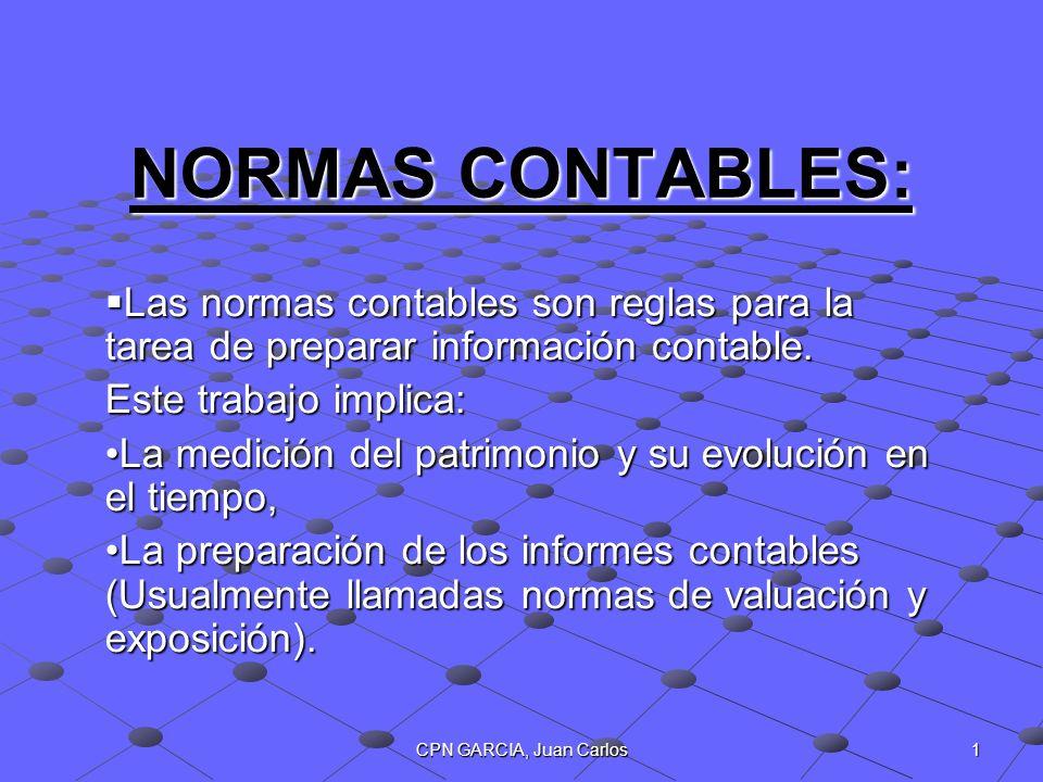 NORMAS CONTABLES: Las normas contables son reglas para la tarea de preparar información contable. Este trabajo implica: