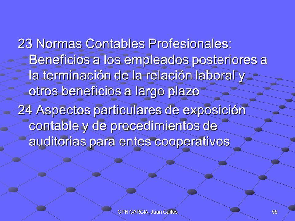 23 Normas Contables Profesionales: Beneficios a los empleados posteriores a la terminación de la relación laboral y otros beneficios a largo plazo