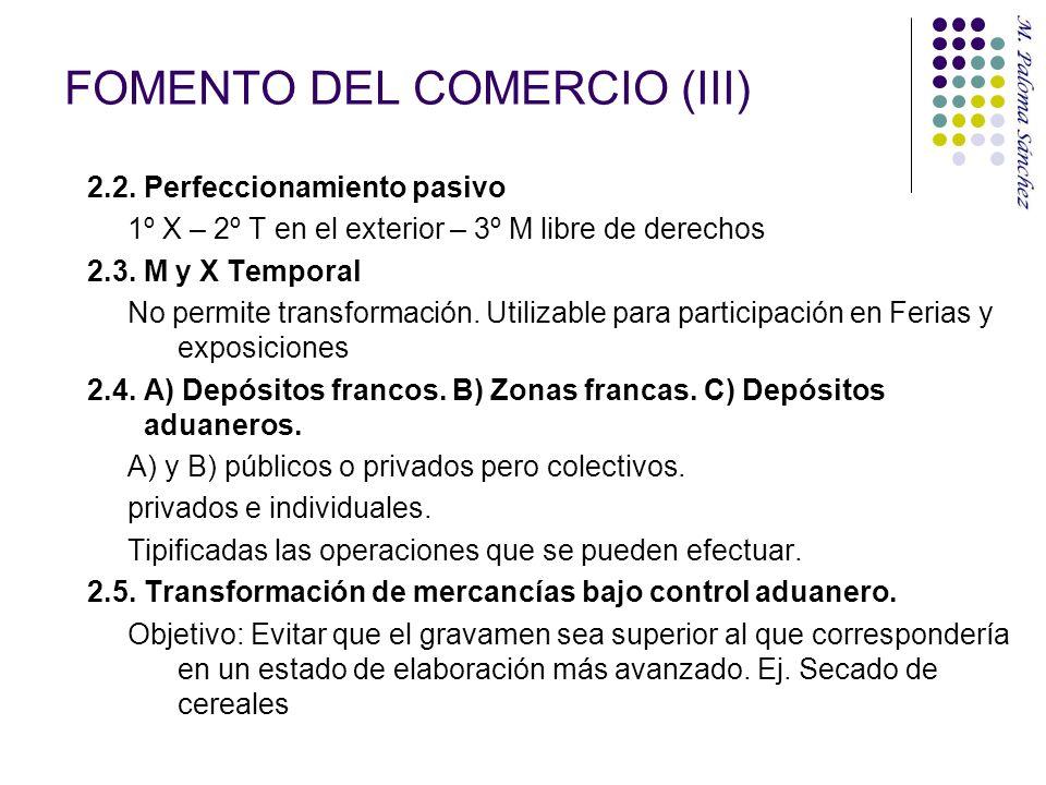 FOMENTO DEL COMERCIO (III)