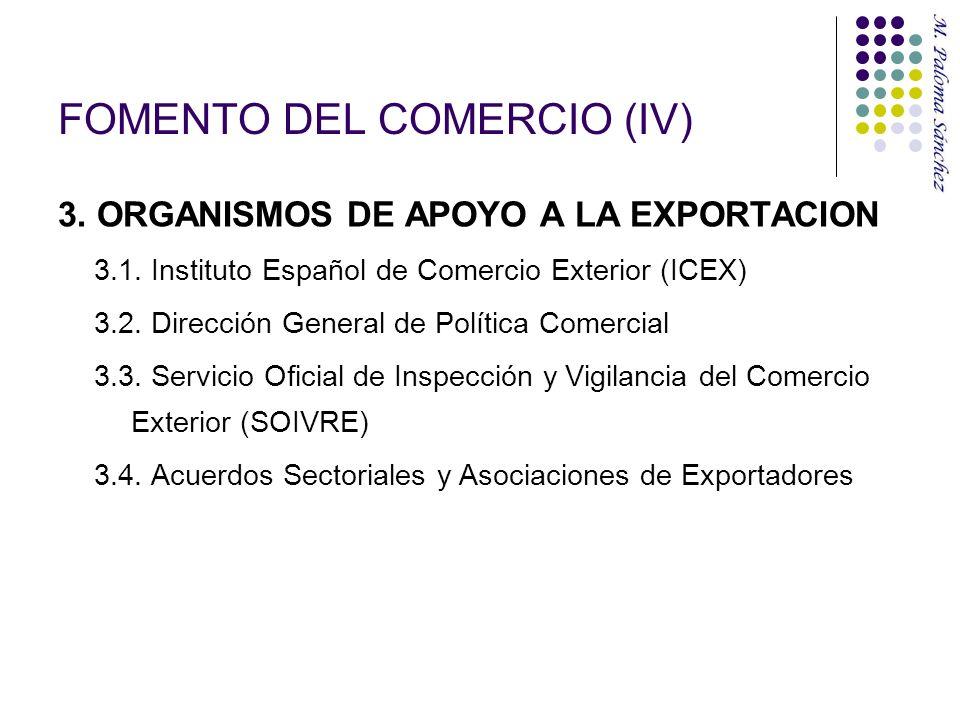 FOMENTO DEL COMERCIO (IV)