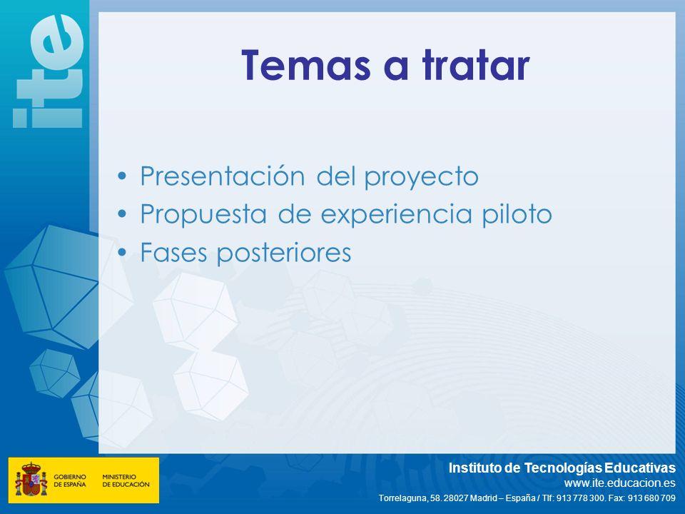 Temas a tratar Presentación del proyecto