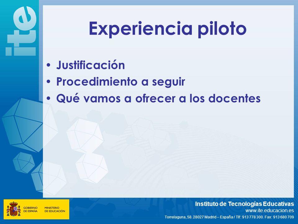 Experiencia piloto Justificación Procedimiento a seguir