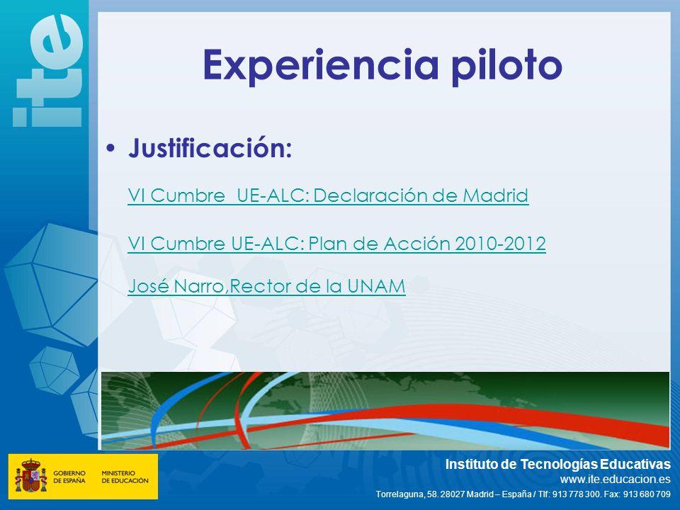Experiencia piloto Justificación: