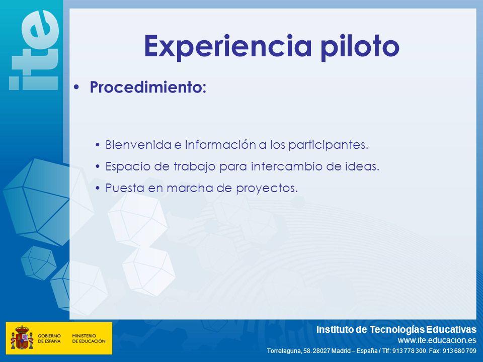 Experiencia piloto Procedimiento: